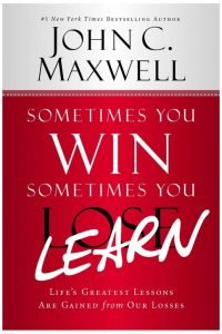 Sometimes you Win sometimes you learn book